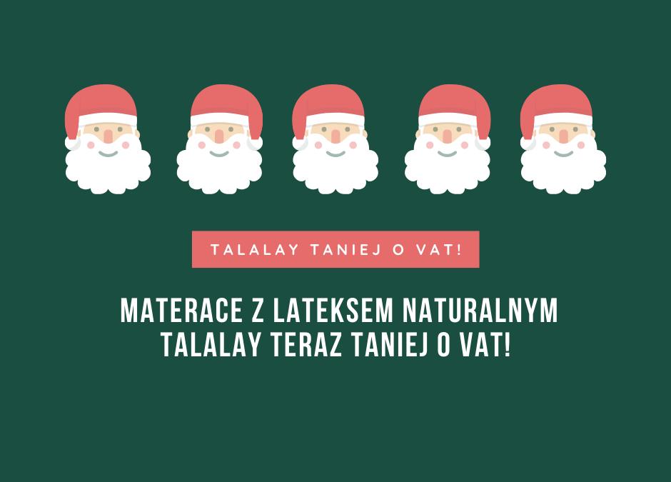 Świąteczna promocja na materace TALALAY!